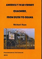 America's War Crimes Quagmire, From Bush to Obama